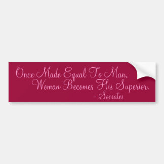 Once Made Equal To Man Car Bumper Sticker