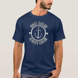 Once Sailor Always Sailor Silver Color T-Shirt