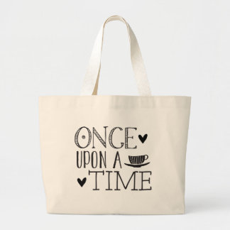 once upon a time large tote bag