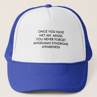 ONCE YOU HAVE MET AN  ANGELYOU NEVER FORGETANGE... TRUCKER HAT