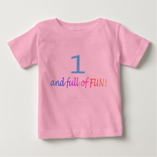 One And Full Of Fun (Color) Baby T-Shirt