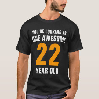 One Awesome 22 year old T-Shirt