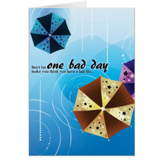 One Bad Day Greeting Card