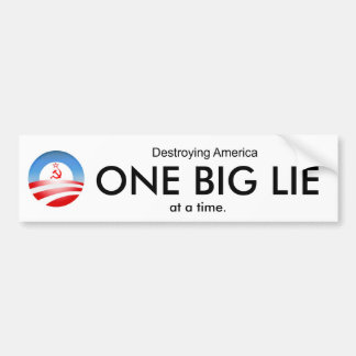 ONE BIG LIE BUMPER STICKER