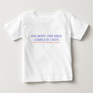 One Body. One Mind. Baby T-Shirt