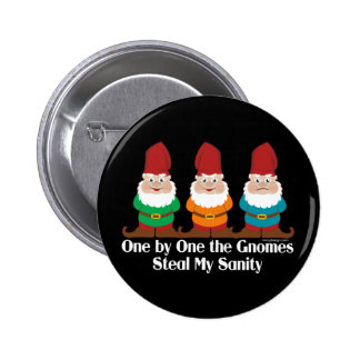 One By One The Gnomes Sanity 6 Cm Round Badge
