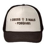 One cross three nails forgiven cap