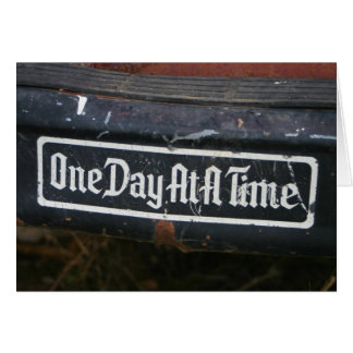 One day at a time bumper sticker greeting card