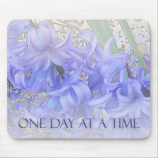 One Day at a Time Hyacinths Mouse Pad