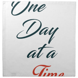 One Day at a time Napkin
