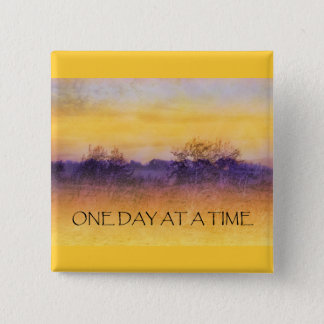 One Day at a Time Orange Purple Field 15 Cm Square Badge