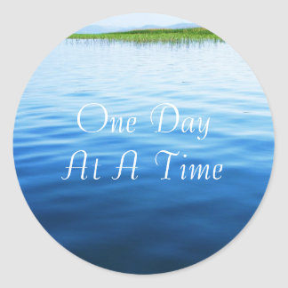 One Day At A Time Round Sticker