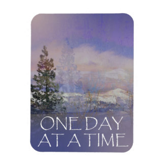 One Day at a Time Trees Hills Snow Magnet