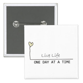 one day at  at  time 15 cm square badge