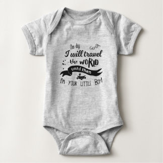 One Day I will Travel the World... Baby Bodysuit