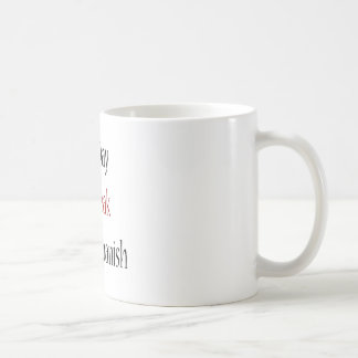 One Day I'll Speak Perfect Spanish Mug