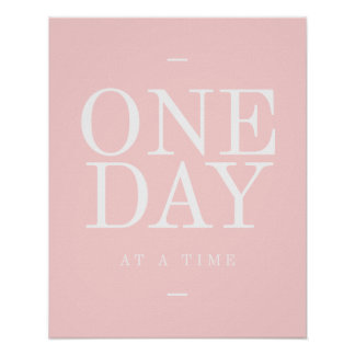 One Day- Inspirational Quote Office Posters Pink