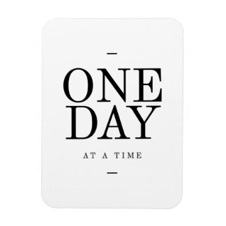 One Day Inspiring Sobriety Quote White Black Magnets