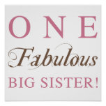 One Fabulous Big Sister Gifts Posters