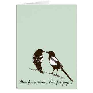 One for sorrow, Two for joy - Magpies Card
