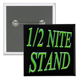 One Half Night Stand Funny T-shirts Gifts 15 Cm Square Badge