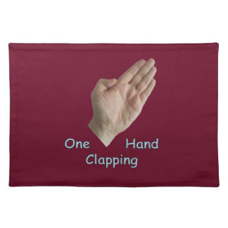 One Hand Clapping Placemat