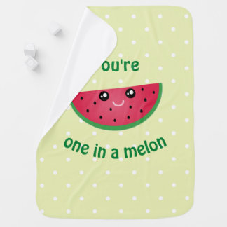 One In A Melon Funny Cute Kawaii Watermelon Baby Blanket