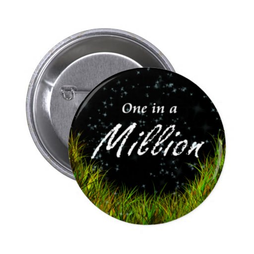 One In A Million Pins