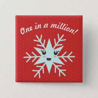 """""""One in a Million"""" Button with Happy Snowflake"""