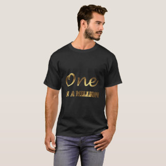 One in a million Elegant Gold Brown Typography T-Shirt