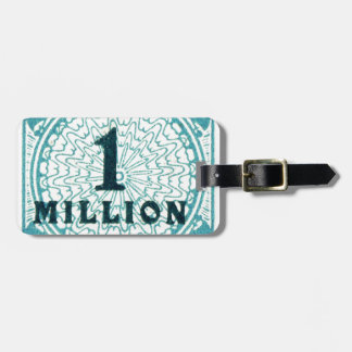 One In A Million Bag Tag