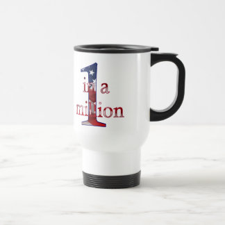 One In A Million Stainless Steel Travel Mug