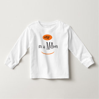 ONE IN A MILLION Toddler Long Sleeve T-Shirt