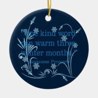 One Kind Word Ceramic Ornament