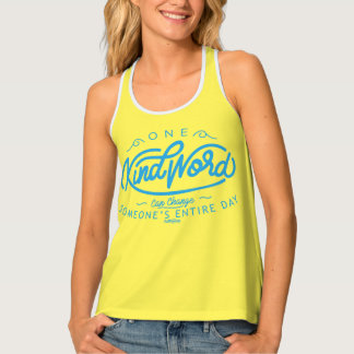 """One Kind Word"" shirt Tank Top"