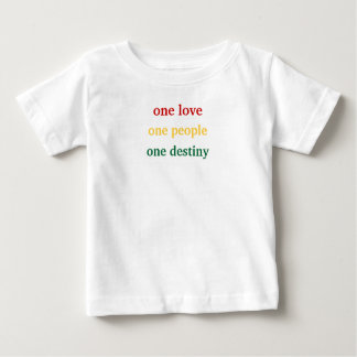 one love, one people, one destiny baby T-Shirt