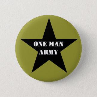 One Man Army 6 Cm Round Badge