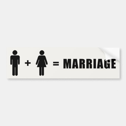 One Man Plus One Woman Equals Marriage Bumper Sticker