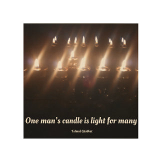 One man's candle is a light for many wood print