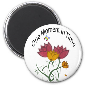 One Moment in Time 6 Cm Round Magnet