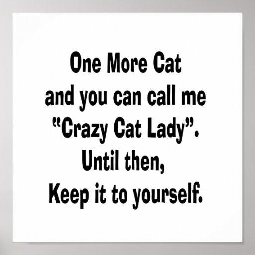 one more cat crazy cat lady until then print