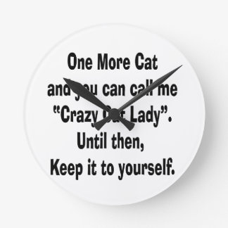 one more cat crazy cat lady until then wall clock