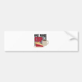 One More Cup Bumper Sticker