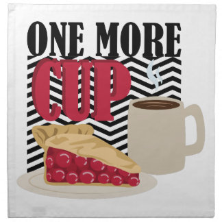 One More Cup Napkin