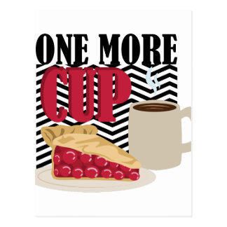 One More Cup Postcard