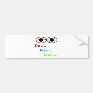 One... More... Level... - Bloodshot Eyes Bumper Sticker