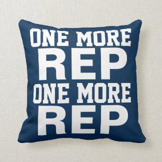 One More Rep Workout Motivation Cushion