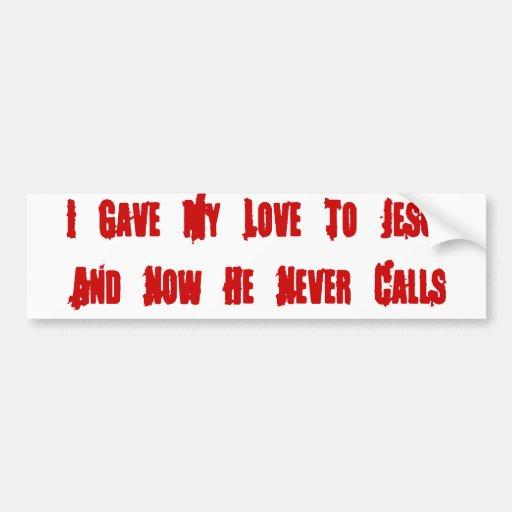 One Night Stand Jesus Bumper Sticker