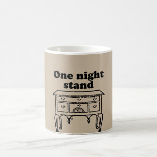 ONE NIGHT STAND COFFEE MUG