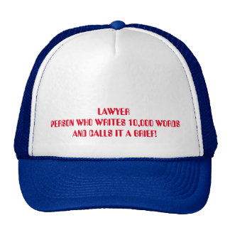 One Of The Problems With Lawyers Cap
